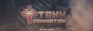 Game Trailer Tank Domination